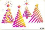 Sablon Karácsonyfák 2. K15 1mm*200mm*145mm